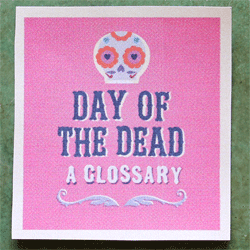dia de los muertos - or day of the dead glossary printable cards for parties