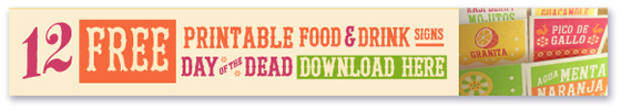 Printable food and drink signs for day of the dead!