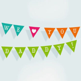 DIY printable Fathers day garland - we love you daddy