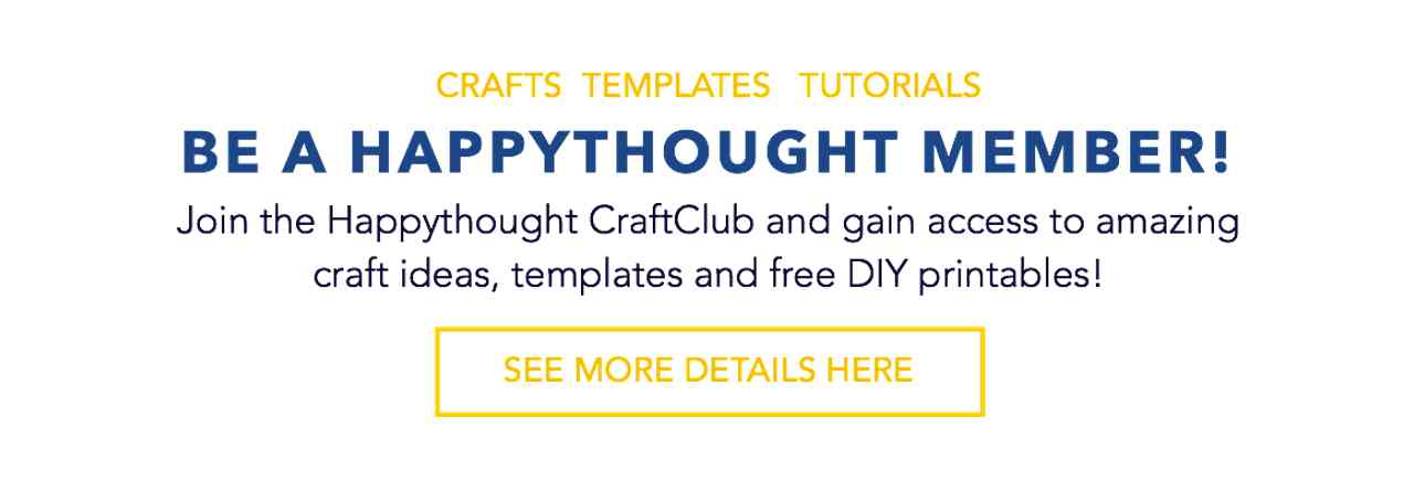 Join Happythought Members for free printables and craft templates