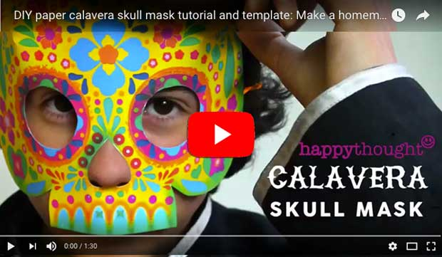 Press play Happythought youtube video on making a calavera skull mask